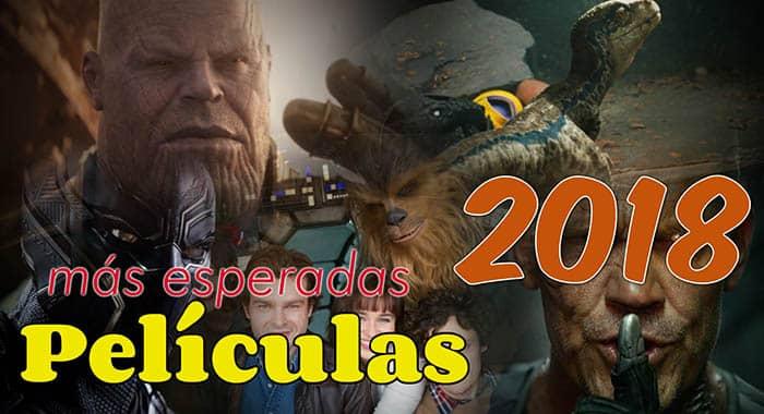 peliculas-mas-esperadas-2018